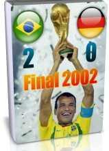 برزیل 2 - 0 آلمان - فینال 2002